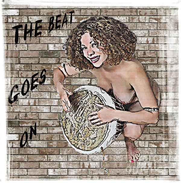 The  Beat  Goes  On Print by Andrew Govan Dantzler