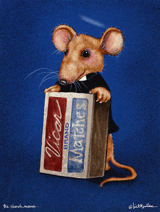 The Church Mouse... Print by Will Bullas