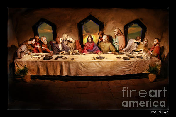 The Last Supper Print by Blake Richards