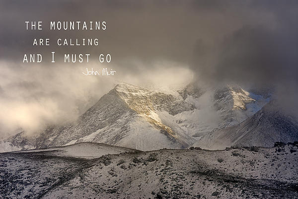 The Mountains Are Calling And I Must Go  John Muir Vintage Print by Guido Montanes Castillo