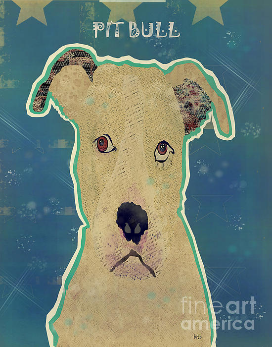 The Pit Bull Dog  Print by Bri Buckley
