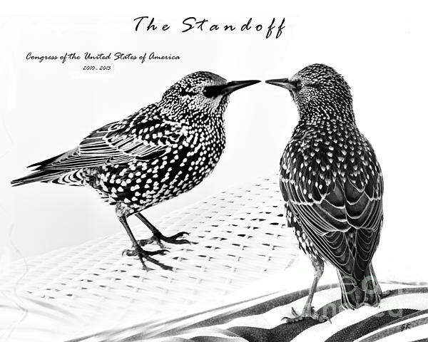 The Standoff  Congress Of The United States Of America   Print by Gerlinde Keating - Keating Associates Inc