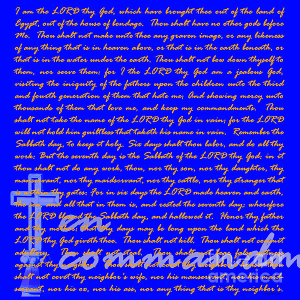 The Ten Commandments 20130213blue Print by Wingsdomain Art and Photography