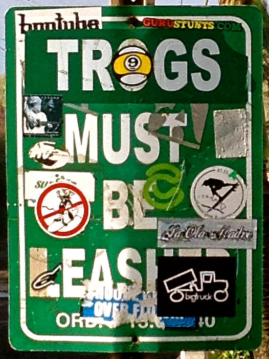 Trogs Must Be Leashed Print by Jeff Gater