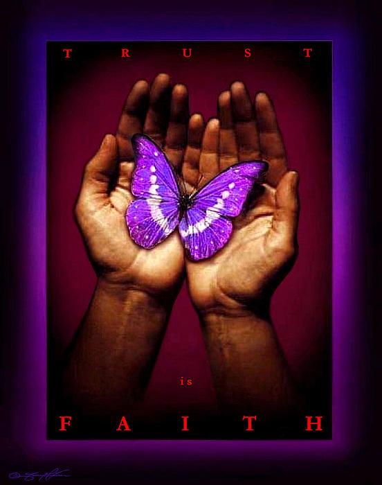 Trust Is Faith Print by Tony Nixon