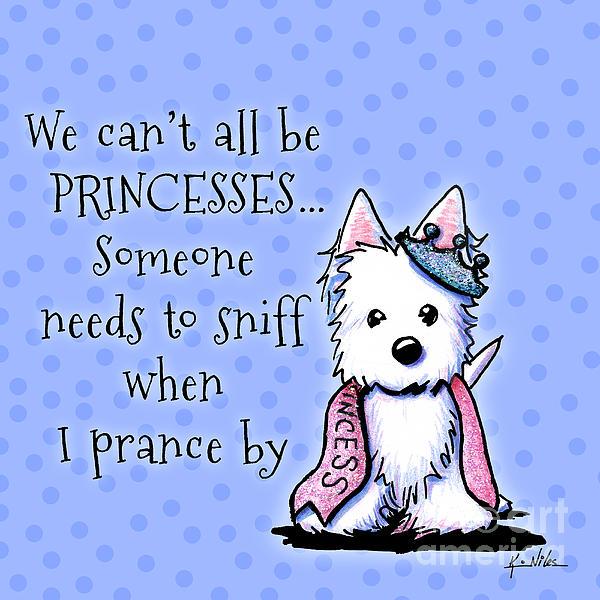 Westie Princess Print by Kim Niles