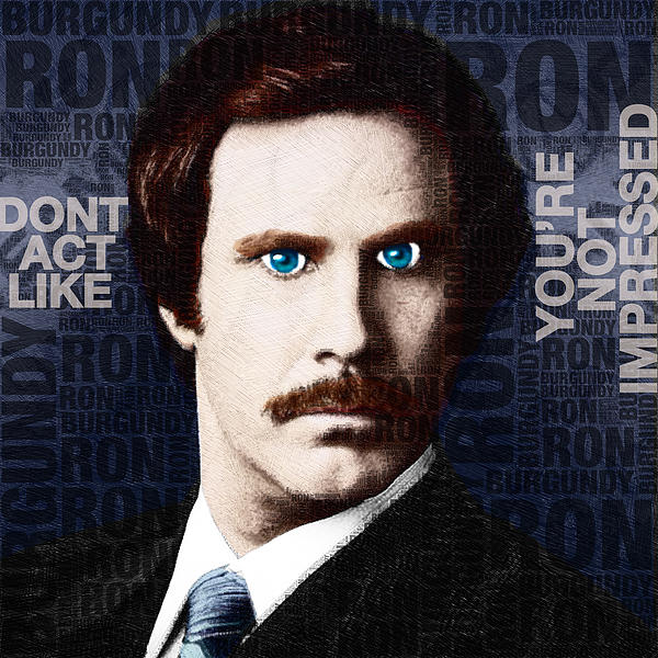 Will Ferrell Anchorman The Legend Of Ron Burgundy Words Color Print by Tony Rubino