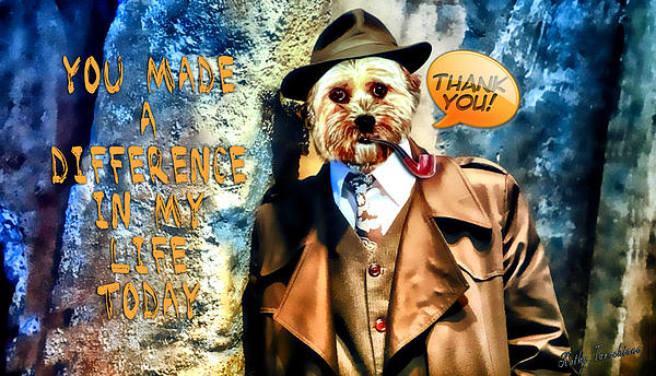 You Made A Difference Digital Art