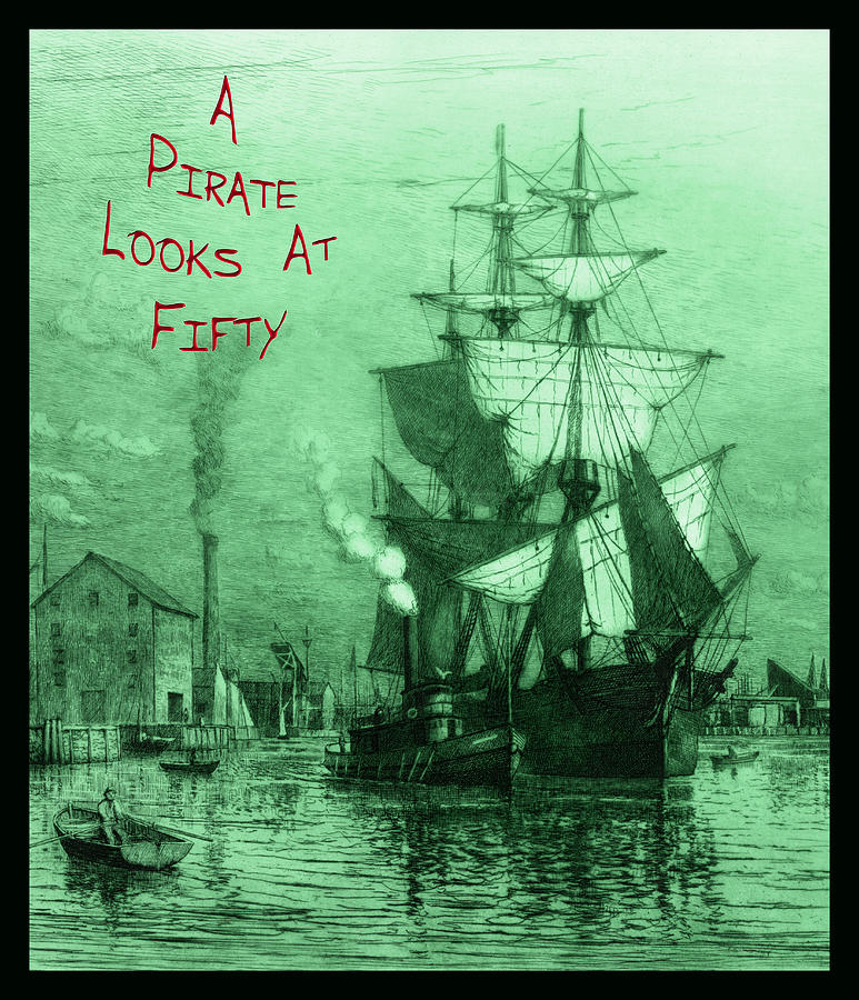 A Pirate Looks At Fifty Photograph