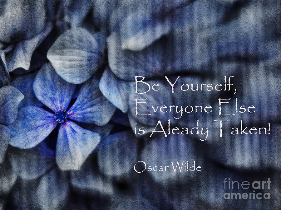 Be Yourself Photograph  - Be Yourself Fine Art Print