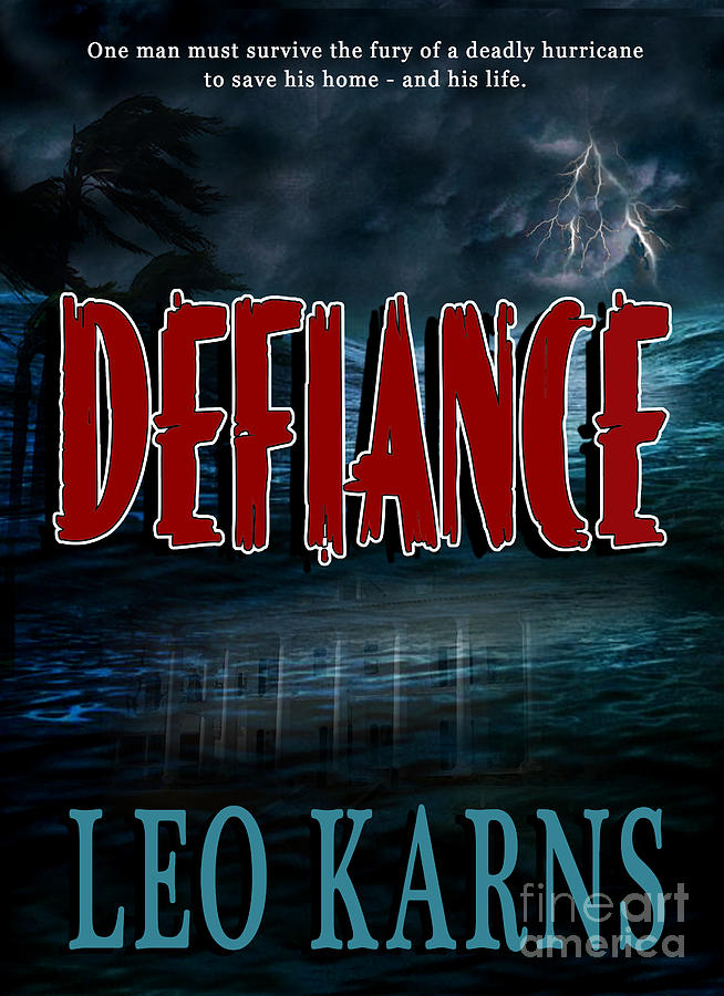 Defiance Book Cover Photograph  - Defiance Book Cover Fine Art Print