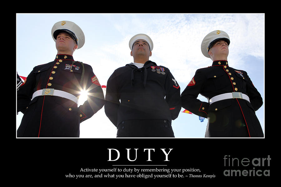 Duty Inspirational Quote Photograph  - Duty Inspirational Quote Fine Art Print