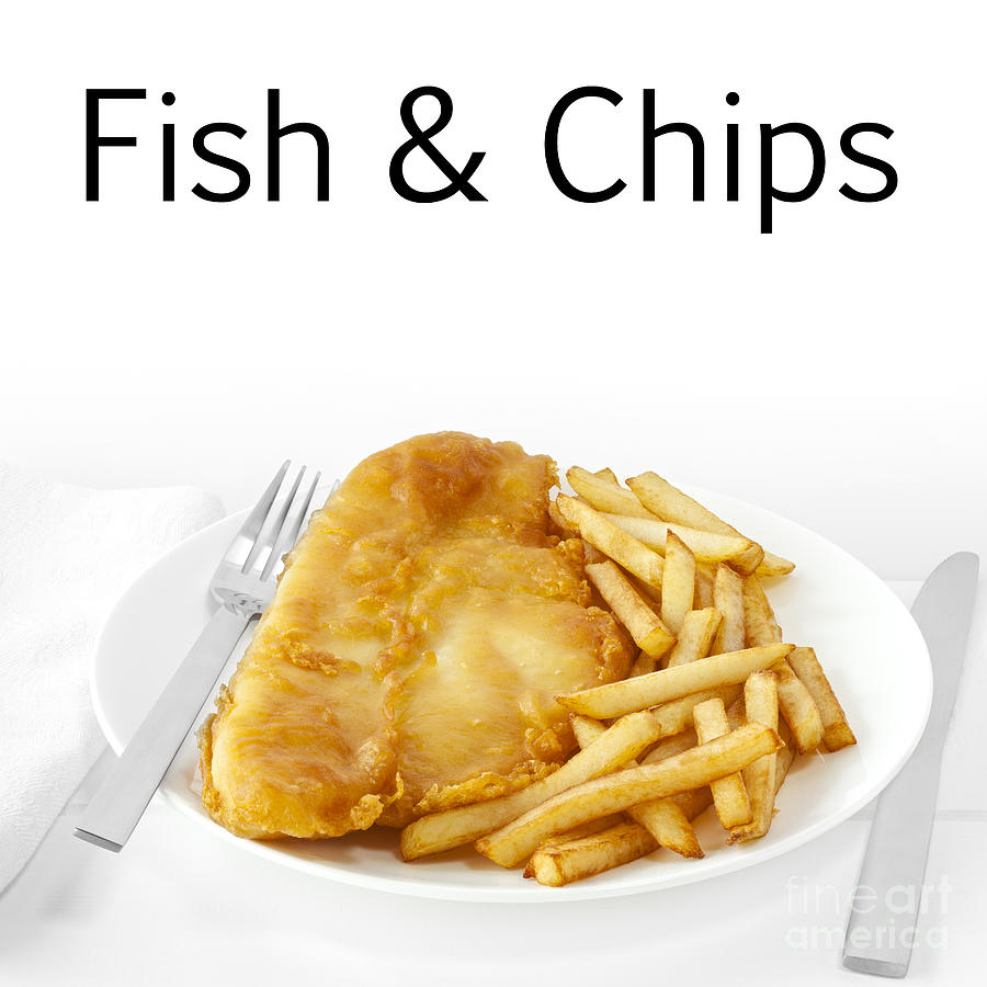 Fish And Chips Photograph  - Fish And Chips Fine Art Print
