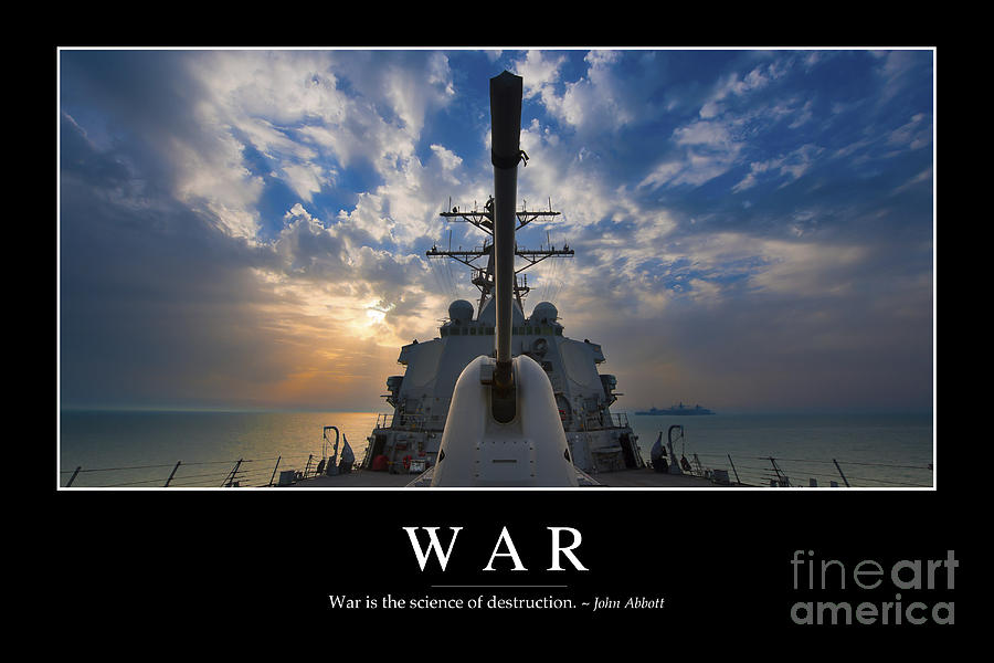 War Inspirational Quote Photograph