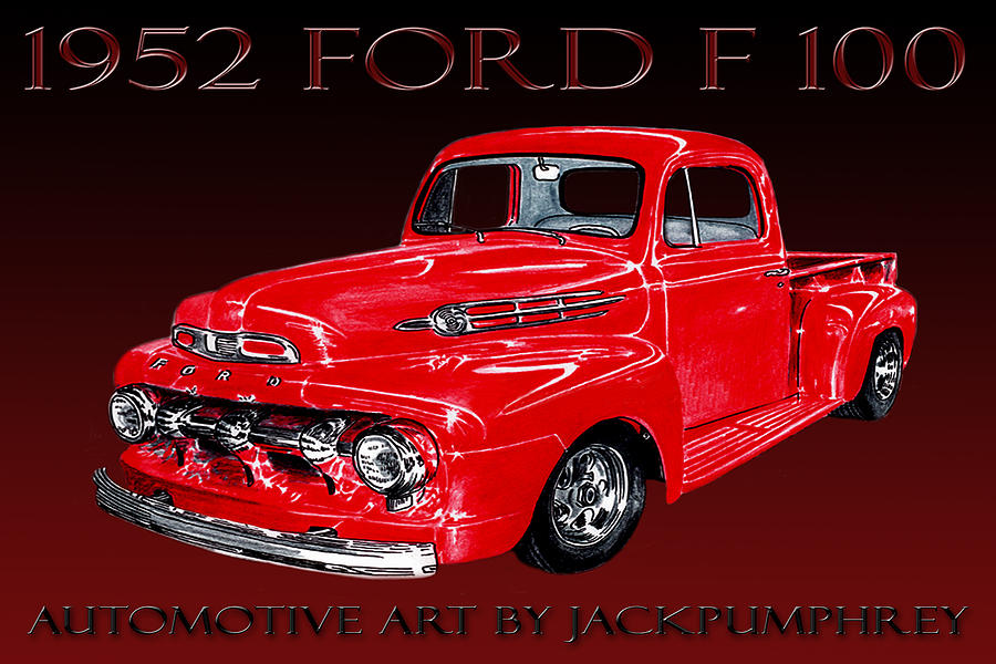 1952 Ford F 100 Drawing  - 1952 Ford F 100 Fine Art Print