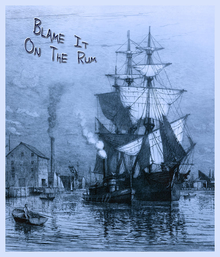 Blame It On The Rum Schooner Photograph  - Blame It On The Rum Schooner Fine Art Print