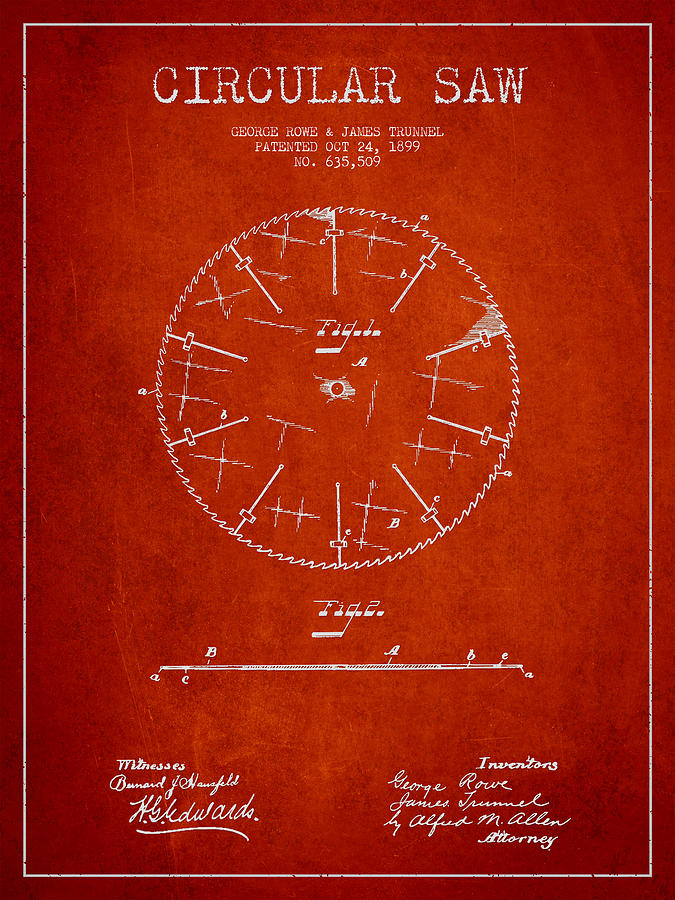 Saw Drawing - Circular Saw Patent Drawing From 1899 by Aged Pixel