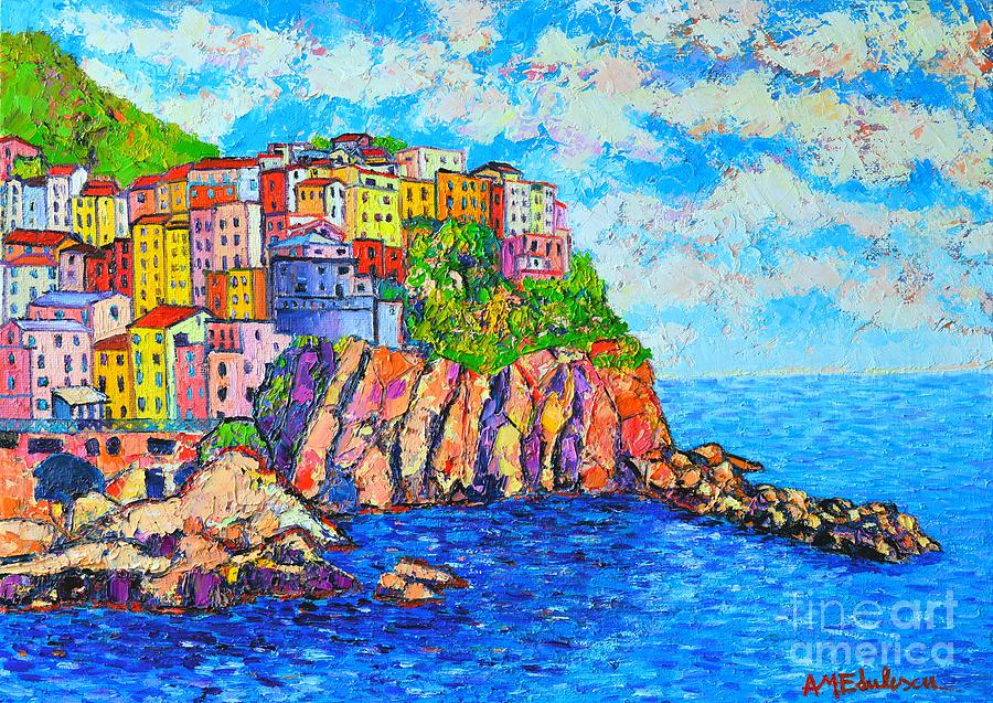 Manarola Cinque Terre Italy Painting By Ana Maria Edulescu