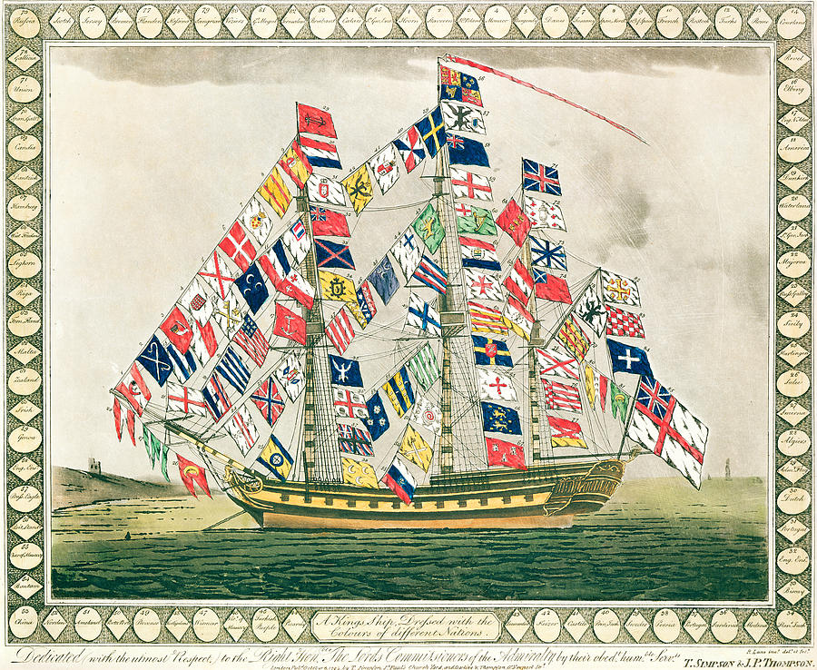 Vessel; Sailing Ship; Flag; National Flags; Standard; National; Identification; Identity; Symbol; Symbols; Ensign; Banner; Emblem; Mast; Flagship; United; Nations; Diverse; Diversity; Cheerful; Jolly; Harmony Painting - A King S Ship Dressed With The Colours Of Different Nations 6th October 1794 by English School