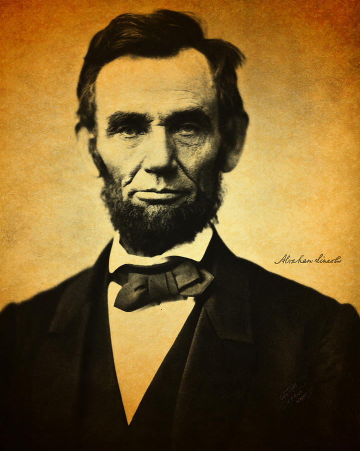 Abraham Lincoln Portrait And Signature Photograph  - Abraham Lincoln Portrait And Signature Fine Art Print