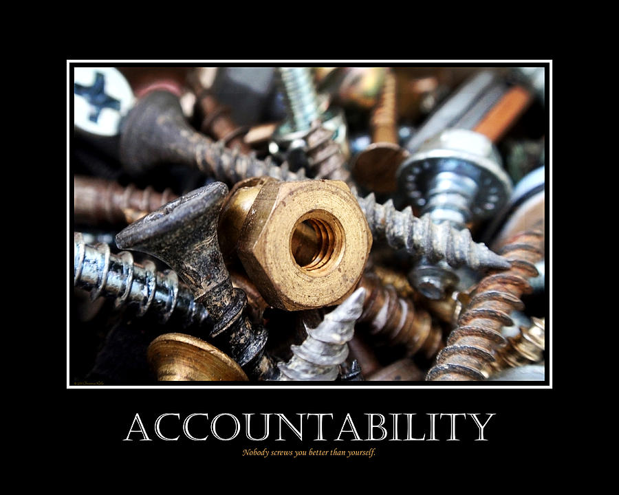 Accountability Inspirational Motivational Poster Art Digital Art