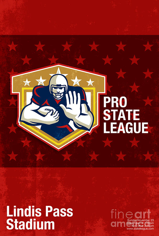 American Football Digital Art - American Football Pro State League Poster Art by Aloysius Patrimonio