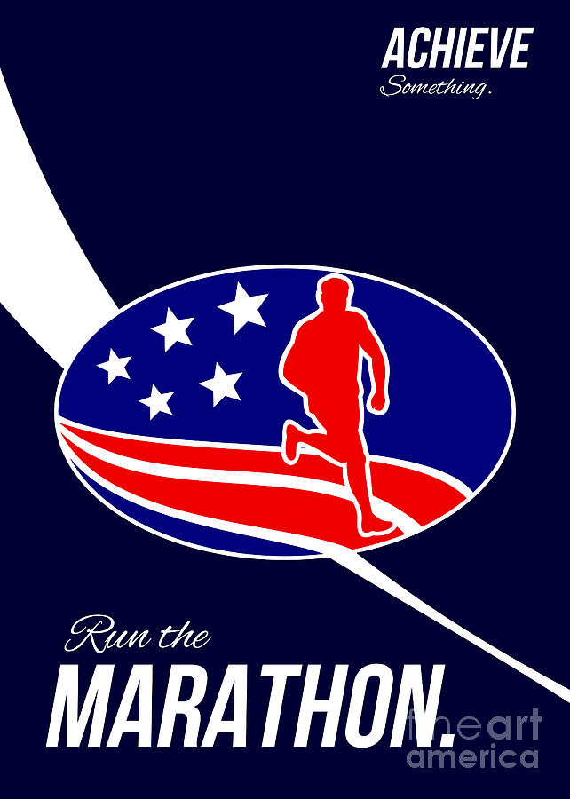 American Marathon Achieve Something Poster  Digital Art