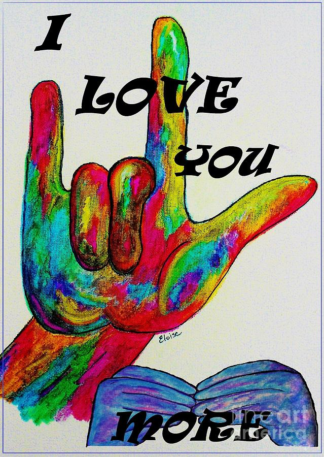 American Sign Language I Love You More Painting