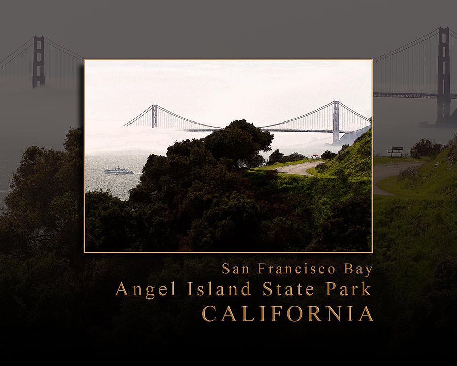 Angel Island State Park Golden Gate Bridge View - San Francisco Bay California   Photograph  - Angel Island State Park Golden Gate Bridge View - San Francisco Bay California   Fine Art Print