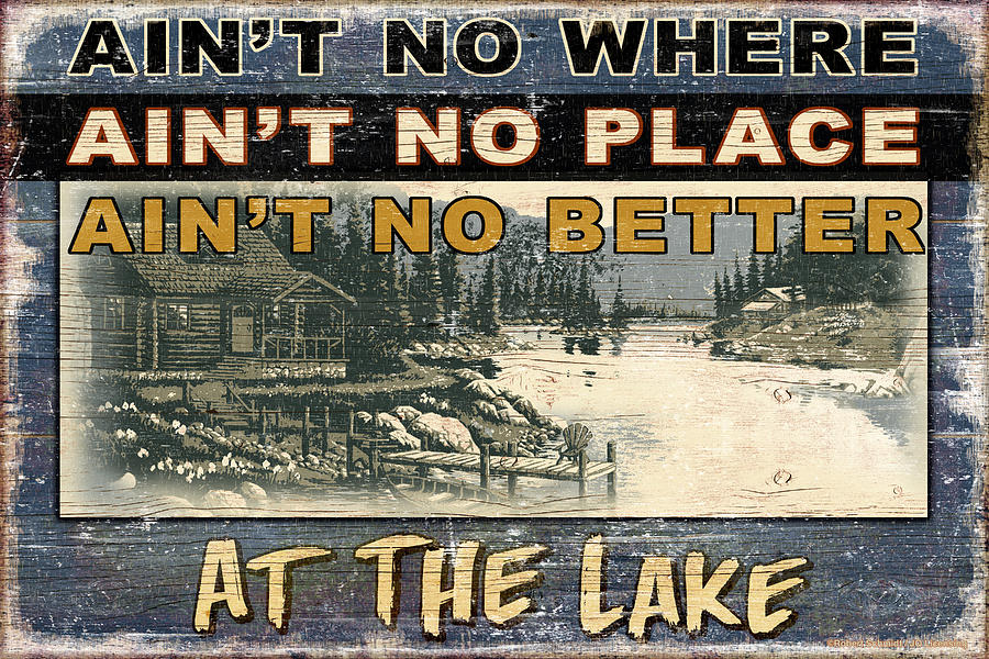 At The Lake Sign Painting  - At The Lake Sign Fine Art Print