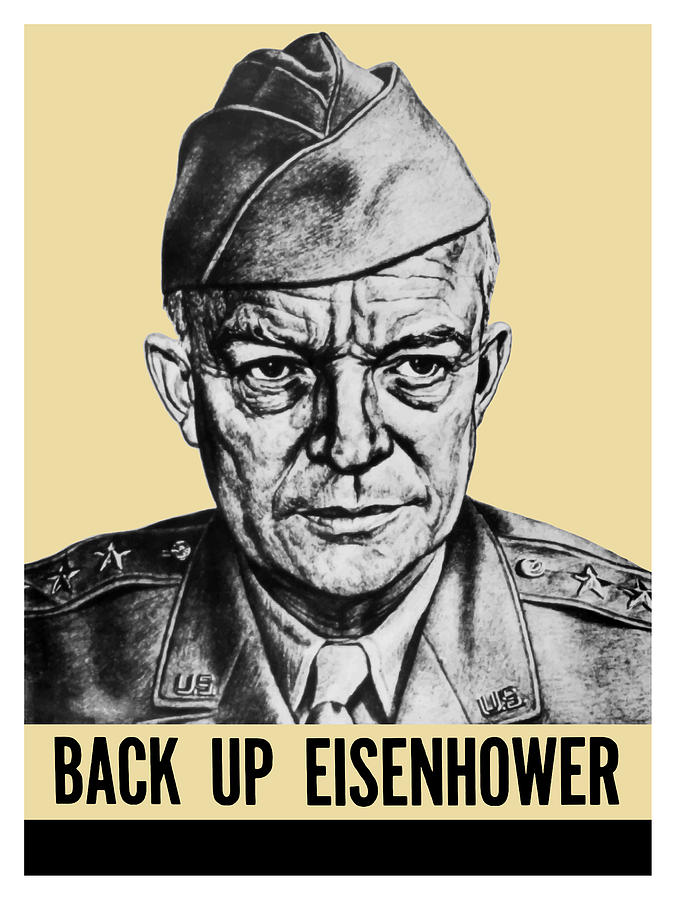 Back Up Eisenhower Painting  - Back Up Eisenhower Fine Art Print