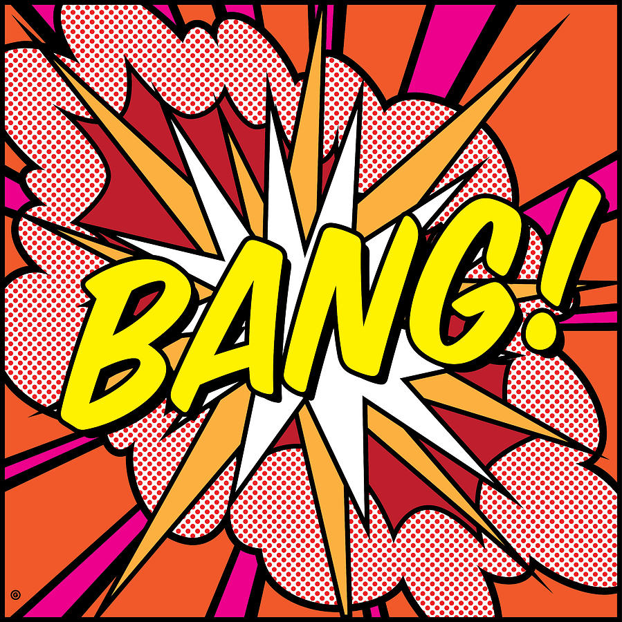 Bang Digital Art  - Bang Fine Art Print