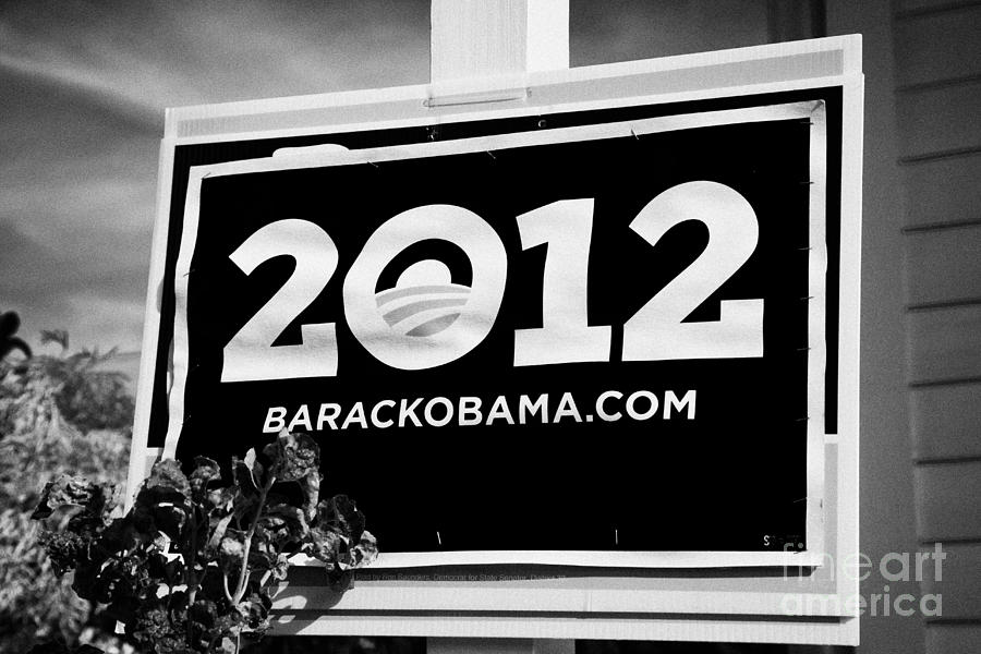 Barack Obama 2012 Us Presidential Election Poster Florida Usa Photograph  - Barack Obama 2012 Us Presidential Election Poster Florida Usa Fine Art Print