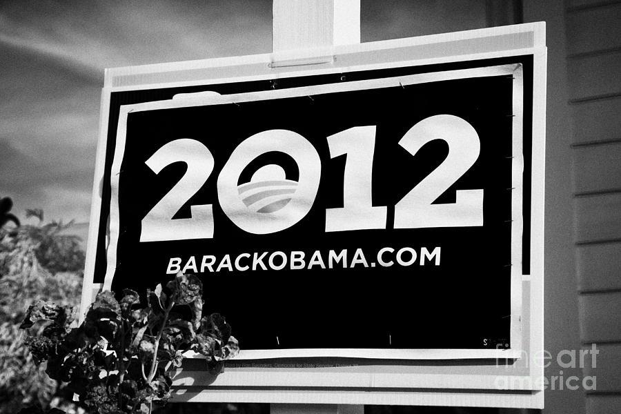 Barack Obama 2012 Us Presidential Election Poster Florida Usa Photograph