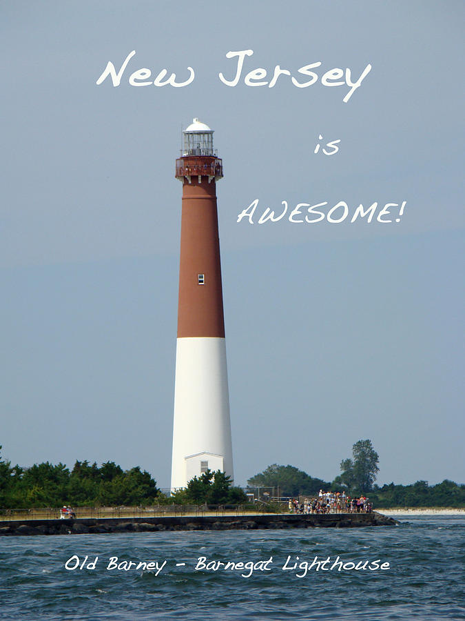 new Jersey Photograph - Barnegat Lighthouse Nj - Old Barney by Mother ...