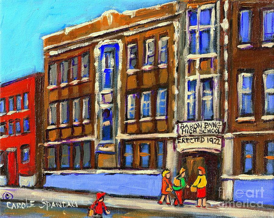 Baron Byng High School Painting - Baron Byng High School 4251 St. Urbain Street Plateau Montreal City  Scene Carole Spandau Montreal A by Carole Spandau