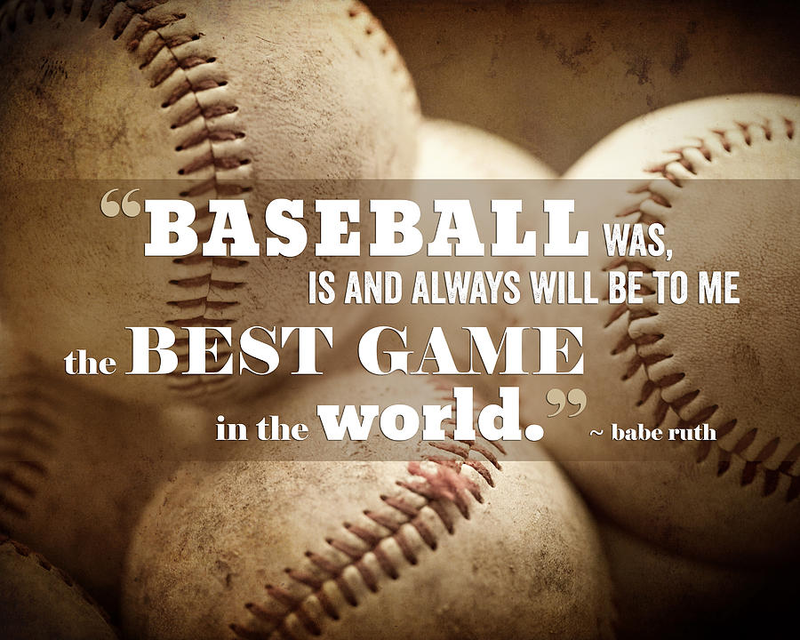 Baseball Print With Babe Ruth Quotation Photograph