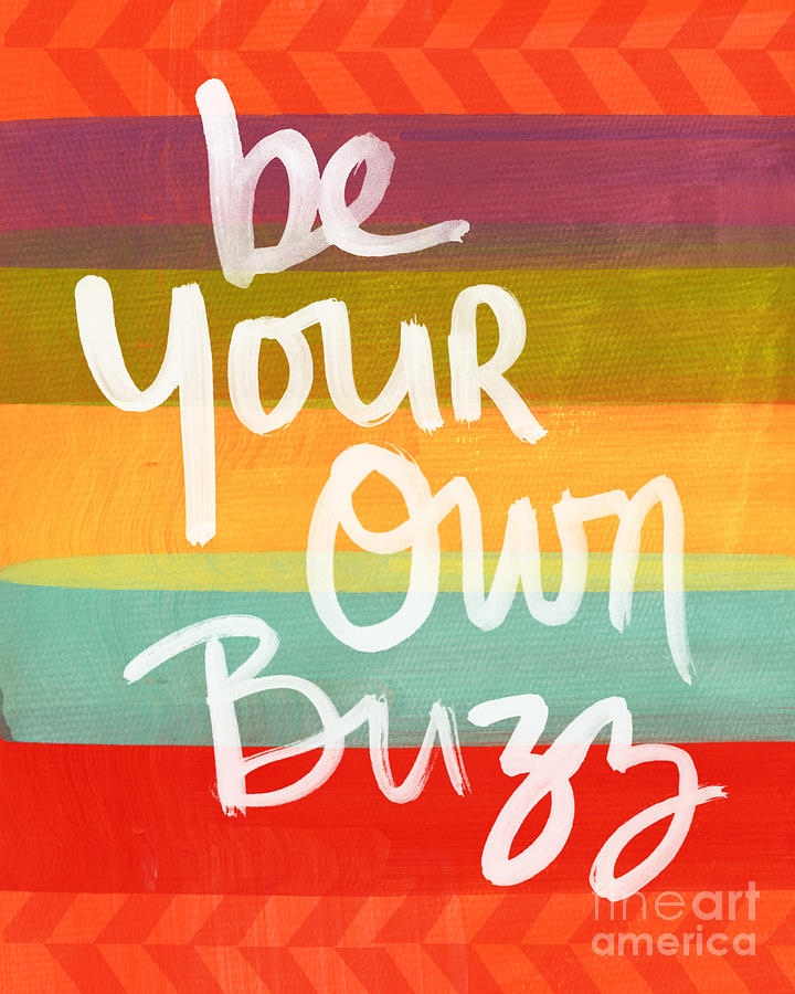 Be Your Own Buzz Painting