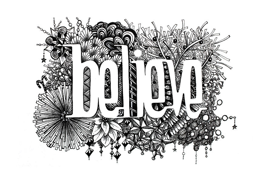 Zentangle Drawing - Believe by Christina Meeusen