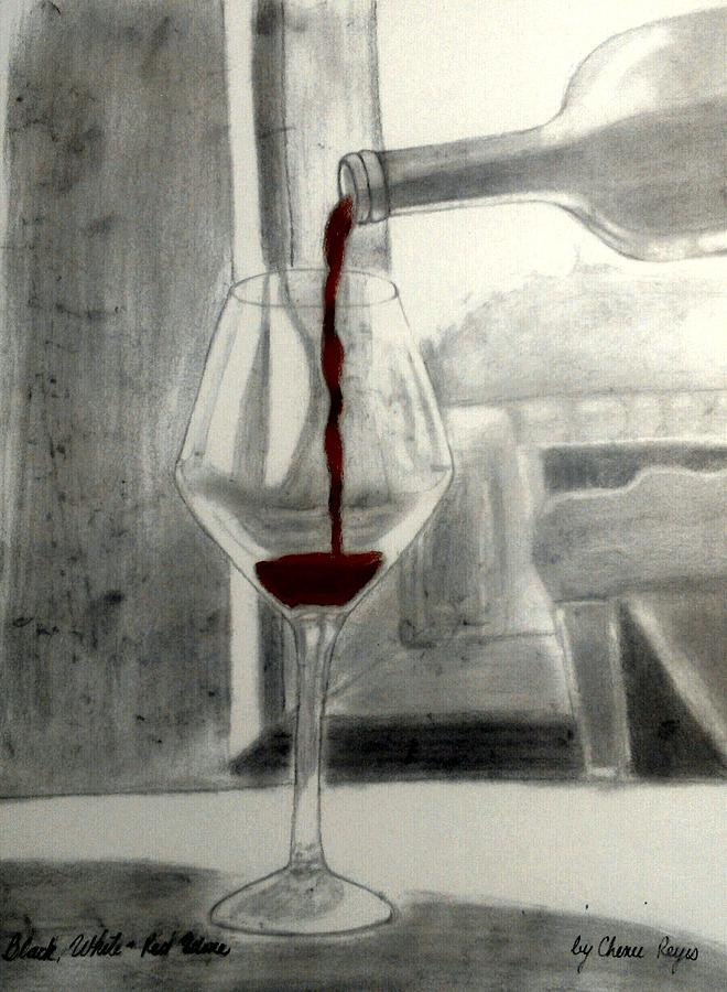 Black White And Red Wine Drawing  - Black White And Red Wine Fine Art Print