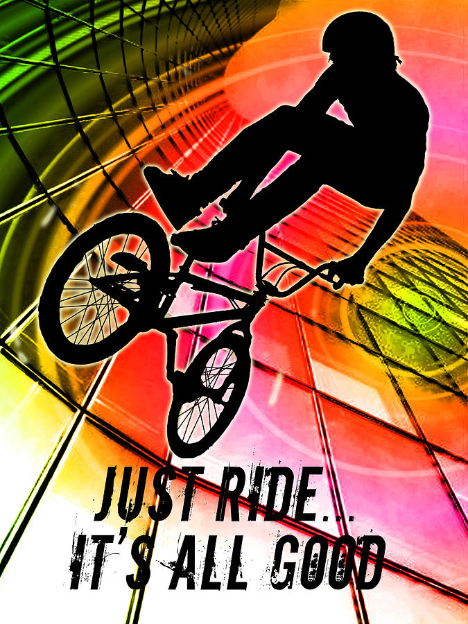 Bmx In Lines And Circles Just Ride It S All Good Painting