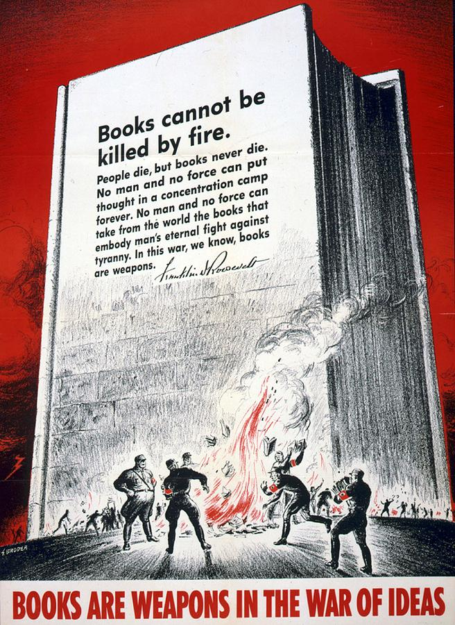 Books Are Weapons In The War Of Ideas 1942 Us World War II Anti-german Poster Showing Nazis  Drawing