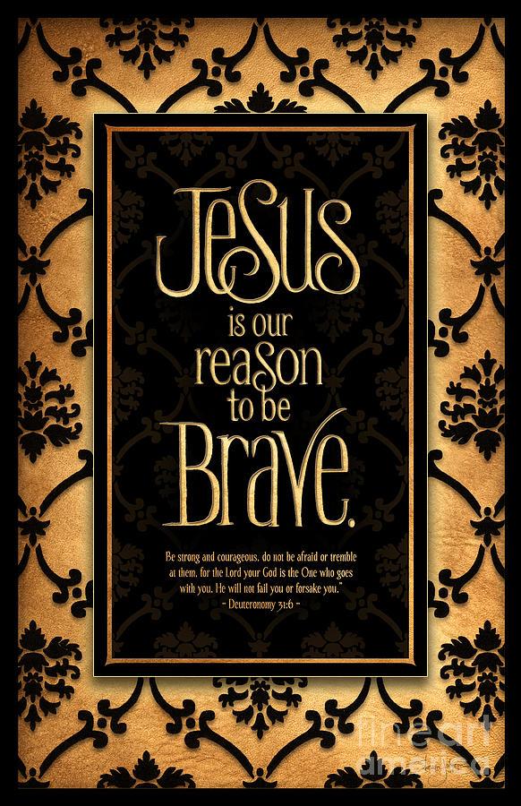 Brave Mixed Media - Brave by Shevon Johnson
