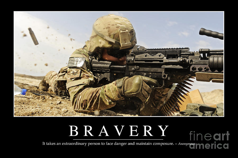 Bravery Inspirational Quote Photograph  - Bravery Inspirational Quote Fine Art Print
