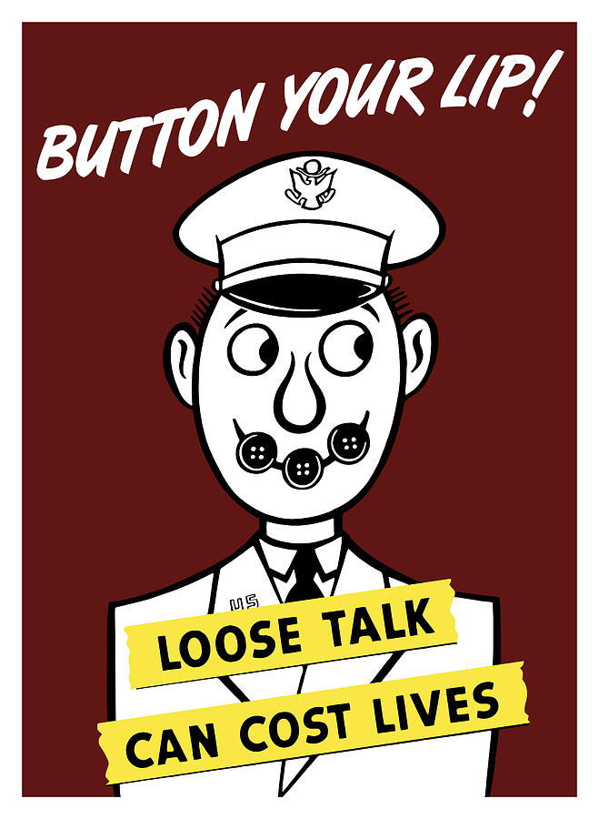Button Your Lip Loose Talk Can Cost Lives Painting