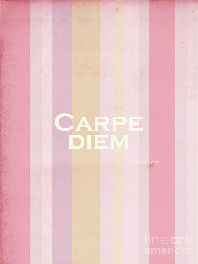 Carpe Diem Series - Horace Photograph