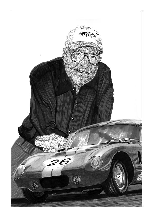 Prints Of Carroll Shelby And Shelby Cobra Daytona Number 26 Drawing - Carroll Shelby    Rest In Peace by Jack Pumphrey