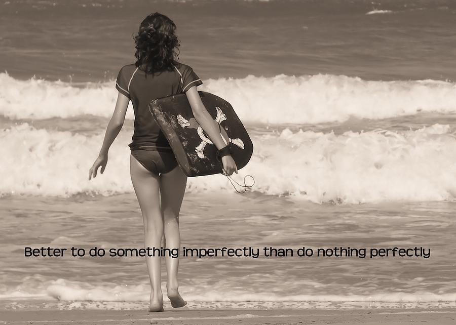 Catch A Wave Quote Photograph  - Catch A Wave Quote Fine Art Print