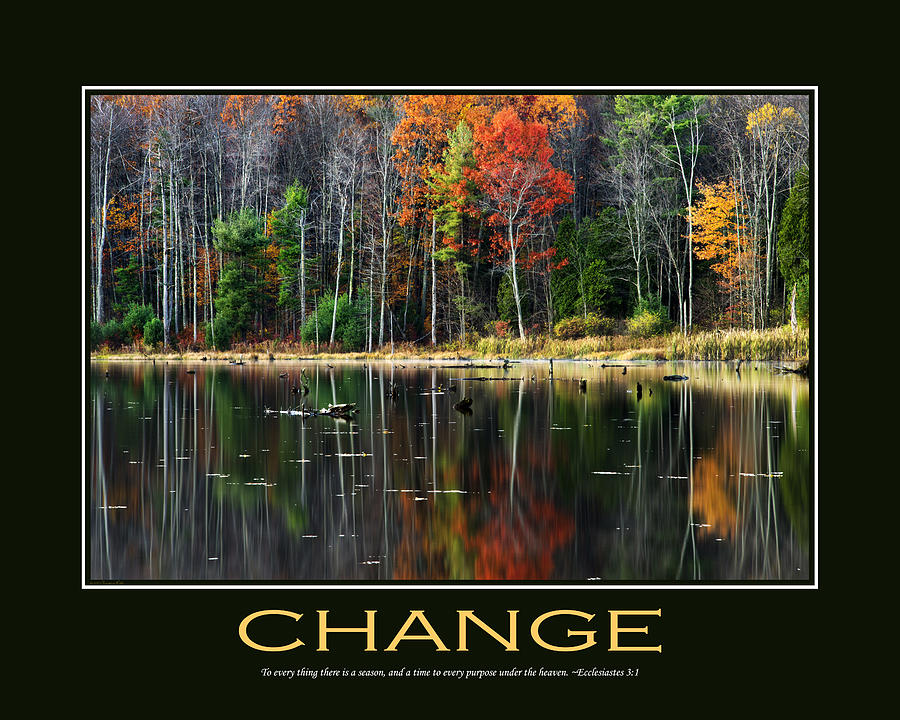 Change Inspirational Motivational Poster Art Photograph