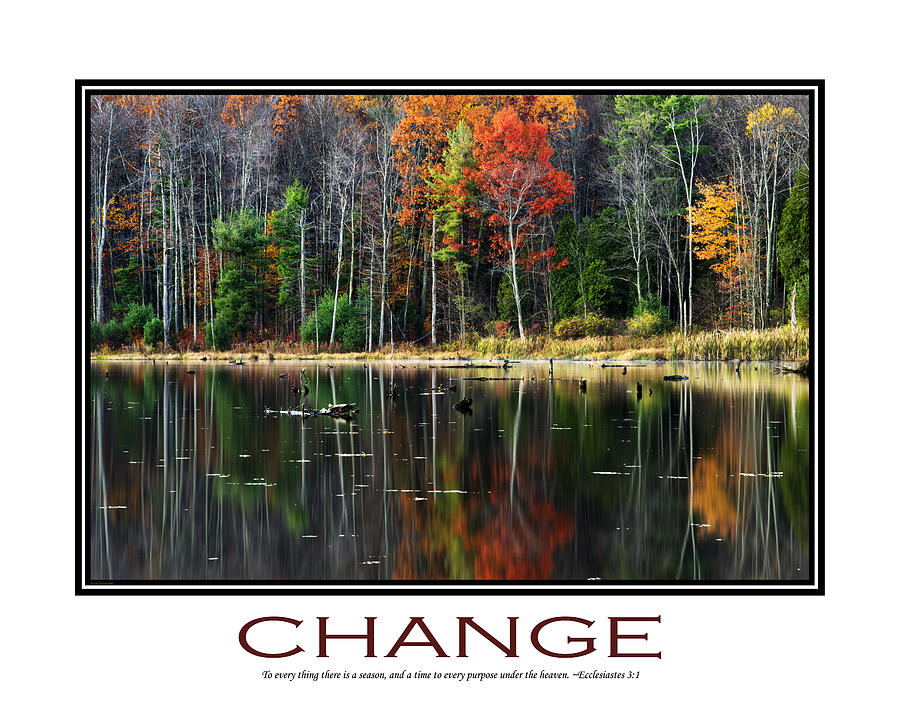 Change Inspirational Poster Art Photograph